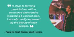 Pascal de bondt Smart Farmers testimonial 12 steps to farming