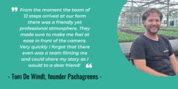 Tom De Windt Pachagreens testimonial 12 steps to farming